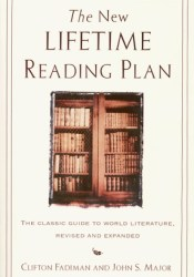 The New Lifetime Reading Plan: The Classic Guide to World Literature, Revised and Expanded Pdf Book