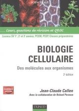 Biologie Cellulaire: Des Molecules Aux Organismes 2eme Edition