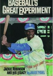 Baseball's Great Experiment: Jackie Robinson and His Legacy Pdf Book