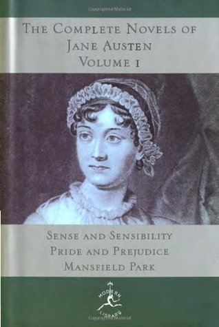 The Complete Novels of Jane Austen, Vol 1: Sense & Sensibility/Pride & Prejudice/Mansfield Park