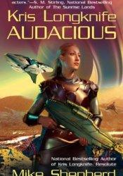 Audacious (Kris Longknife, #5) Pdf Book