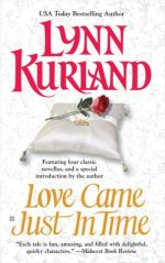 Book Review: Lynn Kurland's Love Came Just in Time