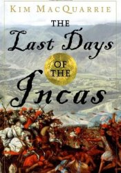 The Last Days of the Incas Pdf Book