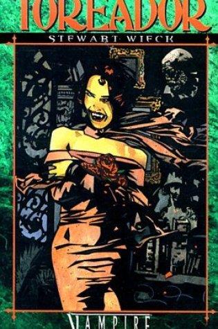 Toreador (Vampire: The Masquerade: Clan Novel, #1) Book Pdf ePub