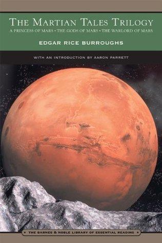 The Martian Tales Trilogy (Barsoom #1-3)