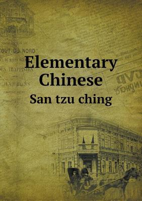 Elementary Chinese San Tzu Ching