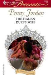 The Italian Duke's Wife (By Royal Command, #5)