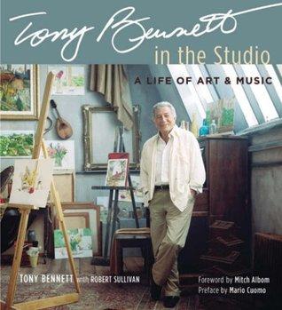 Tony Bennett in the Studio: A Life of Art & Music