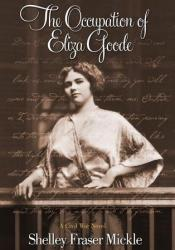 The Occupation of Eliza Goode Pdf Book