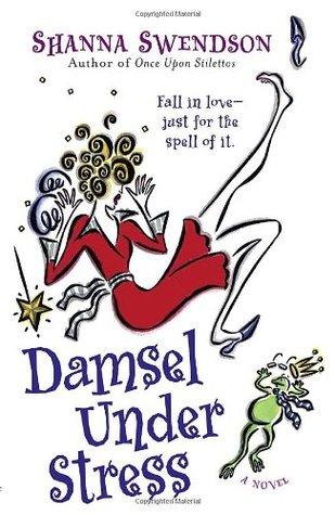 Damsel Under Stress (Enchanted, Inc., #3)