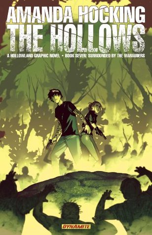 Surrounded by the Marauders (The Hollows: Graphic Novel, #7)