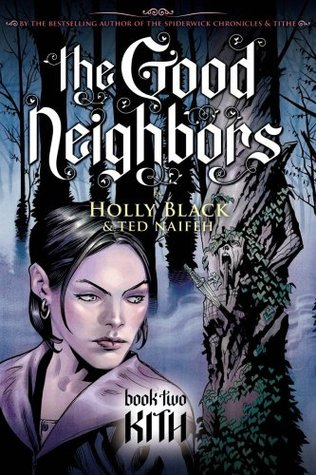 Kith (The Good Neighbors, #2)