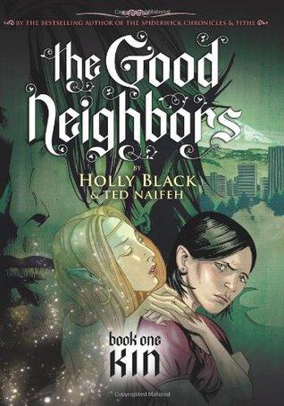 Kin (The Good Neighbors, #1)