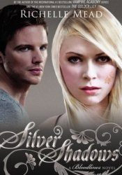 Silver Shadows (Bloodlines, #5) Pdf Book