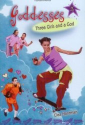 Three Girls and a God (Goddesses, #2)