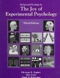 Background Readings for the Joy of Experimental Psychology