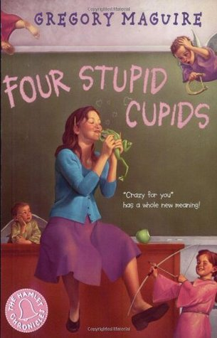 Four Stupid Cupids (The Hamlet Chronicles, #4)