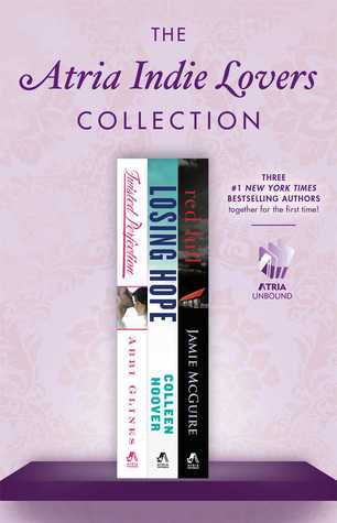 The Atria Indie Lovers Collection: Twisted Perfection / Losing Hope / Red Hill