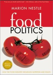 Food Politics: How the Food Industry Influences Nutrition and Health Pdf Book