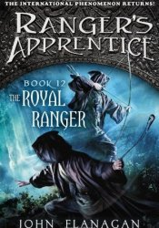 The Royal Ranger (Ranger's Apprentice #12 Ranger's Apprentice: The Royal Ranger #1) Pdf Book