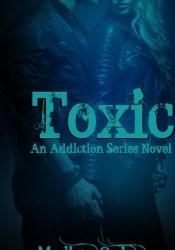 Toxic (Addiction, #1) Pdf Book