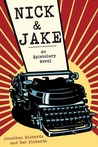 Nick and Jake: An Epistolary Novel
