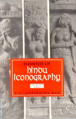 Elements of Hindu Iconography, 2 Vols in 4 Parts