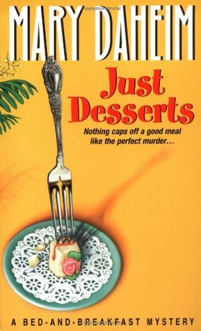 Just Desserts (Bed-and-Breakfast Mysteries, #1)