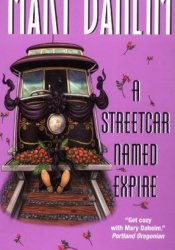 A Streetcar Named Expire (Bed-and-Breakfast Mysteries, #16) Pdf Book