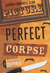 Picture Perfect Corpse (Kiki Lowenstein Scrap-n-Craft Mystery, #7) Book Pdf