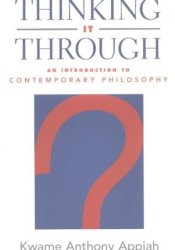 Thinking It Through: An Introduction to Contemporary Philosophy Pdf Book