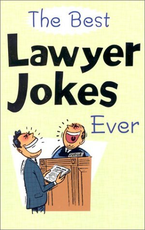 The Best Lawyer Jokes Ever