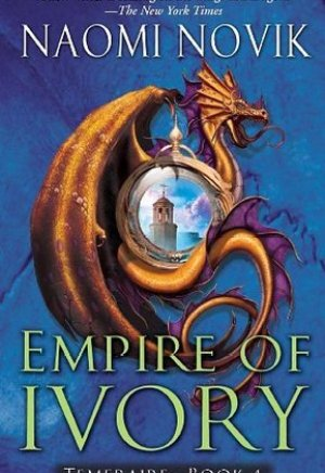 #Printcess review of Empire of Ivory by Naomi Novik