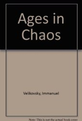Ages in Chaos: A reconstruction of ancient history from the Exodus to King Akhnaton (Ages in Chaos series, #1)