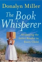 The Book Whisperer: Awakening the Inner Reader in Every Child Pdf Book