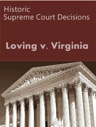 Loving v. Virginia, 388 U.S. 1 (1967) (50 Most Cited Cases)