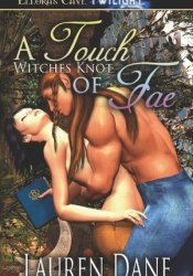A Touch of Fae (Witches Knot, #2) Pdf Book
