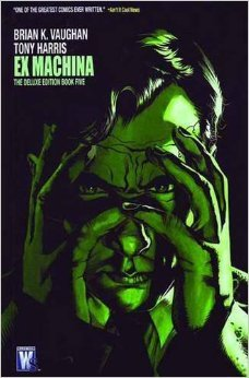 Ex Machina: The Deluxe Edition, Vol. 5
