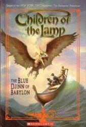 The Blue Djinn of Babylon (Children of the Lamp, #2)