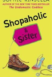 Shopaholic and Sister (Shopaholic, #4) Pdf Book