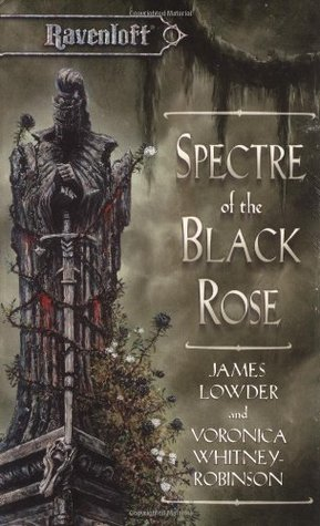 Spectre of the Black Rose (Ravenloft, #20)
