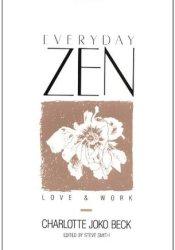 Everyday Zen: Love and Work Pdf Book