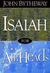Isaiah for Airheads