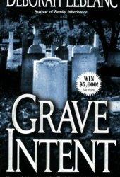 Grave Intent: Novel