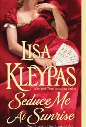 Seduce Me at Sunrise (The Hathaways, #2) Pdf Book