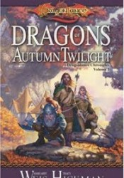 Dragons of Autumn Twilight  (Dragonlance: Chronicles, #1) Pdf Book