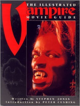 The Illustrated Vampire Movie Guide (Illustrated Movie Guide Series)