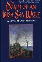 The Death of an Irish Sea Wolf (Peter McGarr, #12) Pdf Book