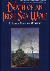The Death of an Irish Sea Wolf (Peter McGarr, #12) Pdf Book