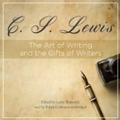 The Art of Writing and the Gifts of Writers